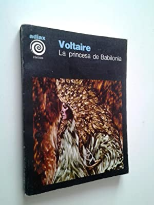 La princesa de Babilonia y otros cuentos: Voltaire