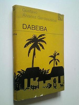 Dabeiba (Primera edición): Gustavo Álvarez Gardeazábal