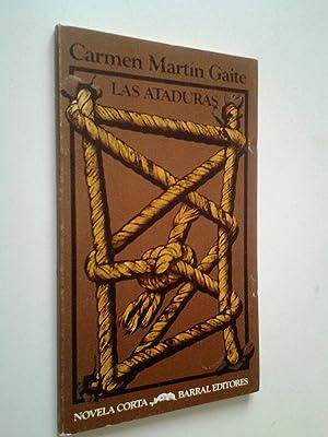 Las ataduras: Carmen Martín Gaite