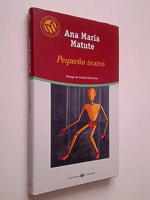 Pequeño teatro: Ana María Matute