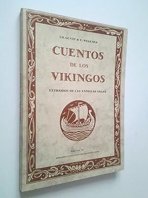 Cuentos de los vikingos. Extraidos de las: Ch. Guyot &