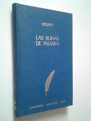 Las ruinas de Palmira, seguido de La: Conde de Volney