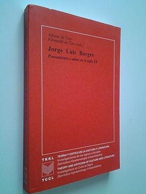 Jorge Luis Borges. Pensamiento y saber en: Alfonso de Toro