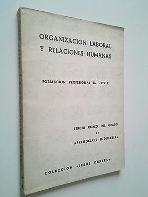 Organización laboral y relaciones humanas. Formación Profesional: Jacinta Gómara Dallo