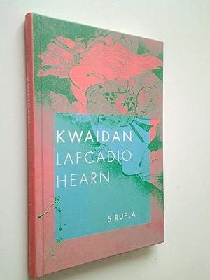 Kwaidan: Lafcadio Hearn