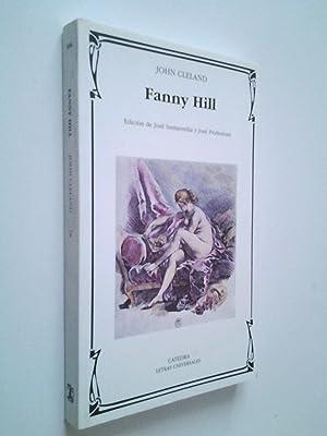 Fanny Hill. Memorias de una mujer galante: John Cleland (Edición