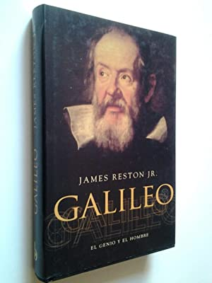 Galileo. El genio y el hombre: James Reston Jr.