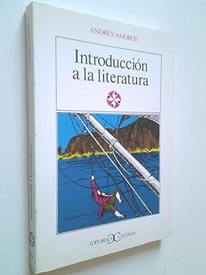 Introducción a la literatura: Andrés Amorós