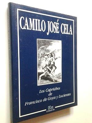 Los Caprichos de Francisco de Goya y: Camilo José Cela