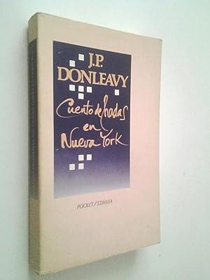 Cuento de hadas en Nueva York: J. P. Donleavy
