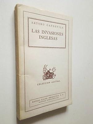Las invasiones inglesas. Crónica y evocación: Arturo Capdevila