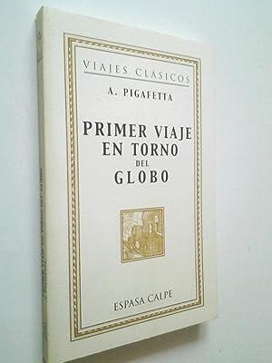 Primer viaje en torno del globo: A. Pigafetta