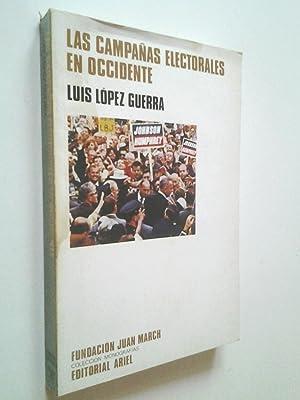 Las campañas electorales en Occidente: propaganda política: Luis López Guerra