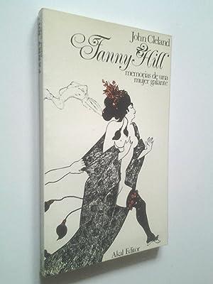 Fanny Hill. Memorias de una mujer galante: John Cleland