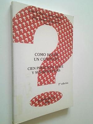 Como hacer un contrato. Cien preguntas clave: José Enrique Cachón