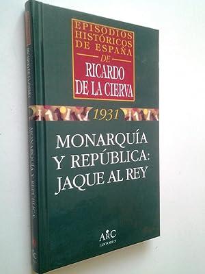 Monarquía y República: Jaque al rey (Episodios: Ricardo de la