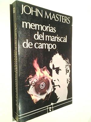 Memorias del mariscal de campo: John Masters