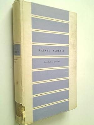 La arboleda perdida. Libros I y II: Rafael Alberti