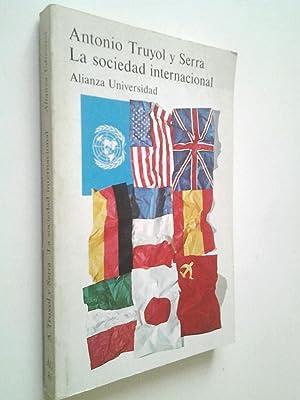 La sociedad internacional: Antonio Truyol y