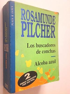 Los buscadores de conchas / Alcoba azul: Rosamunde Pilcher
