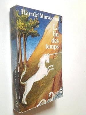 La fin des temps: Haruki Murakami