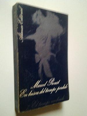 En busca del tiempo perdido 7. El: Marcel Proust (Traducción