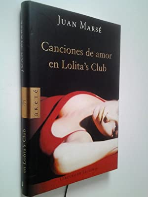 Canciones de amor en Lolita's Club: Juan Marsé