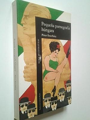 Pequeña pornografía húngara: Péter Esterházy (Traducción