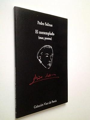 El Contemplado (mar, poema). Tema con variaciones: Pedro Salinas