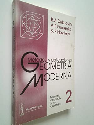 Geometría moderna. 2. Métodos y aplicaciones.: B. A. Dubrovin