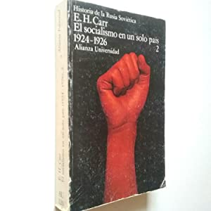 El socialismo en un solo país 1924-1926.: E. H. Carr