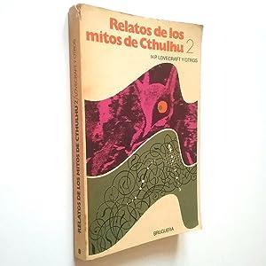 Relatos de los Mitos de Cthulhu 2: H. P. Lovecraft