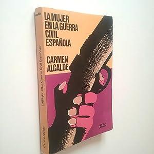 La mujer en la Guerra Civil española: Carmen Alcalde (Prólogo