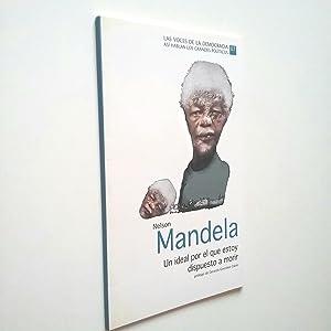 Un ideal por el que estoy dispuesto: Nelson Mandela (Prólogo
