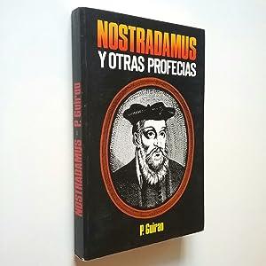Nostradamus y otras profecías: P. Guirao