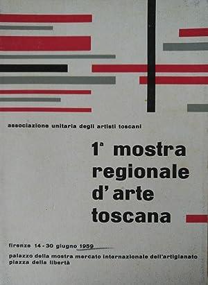 1° MOSTRA REGIONALE D'ARTE TOSCANA: ASSOCIAZIONE UNITARIA DEFLI