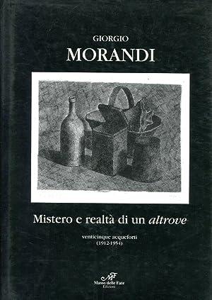 GIORGIO MORANDI. MISTERO E REALTA' DI UN: FACCENDA GIOVANNI a
