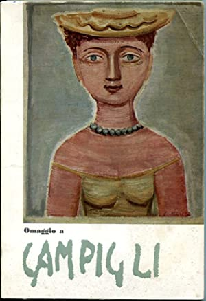OMAGGIO A CAMPIGLI 26 DICEMBRE 1973 -: CARRA' NATALI.