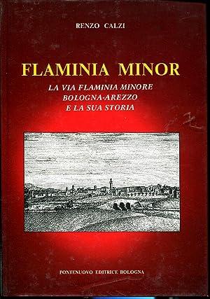 Flaminia Minor. La via Flaminia minore Bologna: CALZI R.