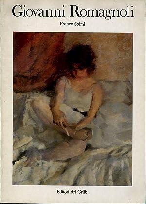 GIOVANNI ROMAGNOLI. 1893-1976. A cura di Franco
