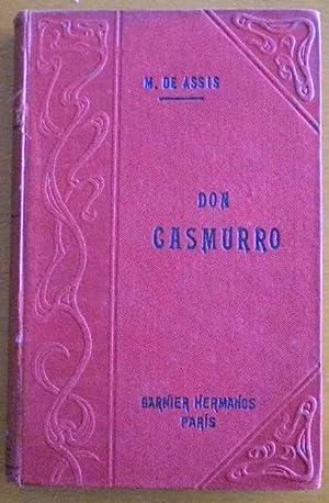 Don Casmurro: Machado de Assis