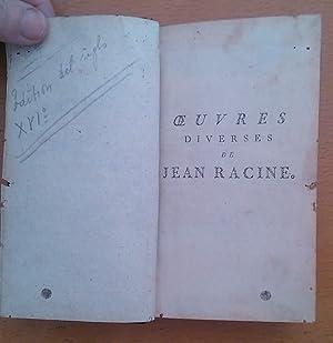 Oeuvres diverses de Jean Racine: Racine