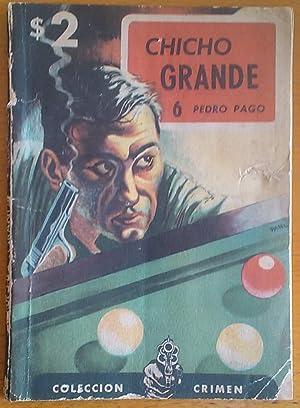 Chicho Grande: Viñas David) Pago Pedro