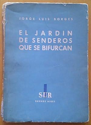 El jardín de senderos que se bifurcan [Firmado / Signed]: Borges Jorge Luis