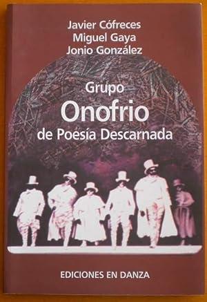 Grupo Onofrio de Poesía Descarnada: Cófreces Javier -