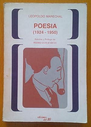 Poesía (1924-1950): Marechal Leopoldo