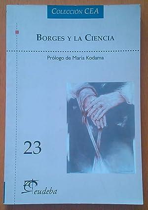 Borges y la Ciencia: Cereijido Marcelino, Moledo