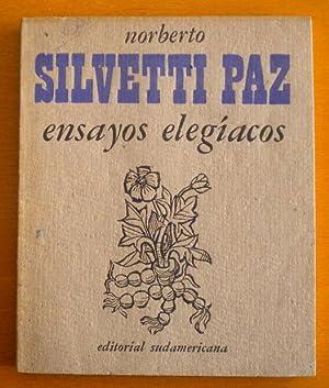Ensayos elegíacos: Silvetti Paz Norberto