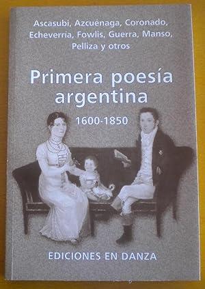 Primera poesía argentina 1600-1850: Ascasubi, Azcuánaga, Coronado,