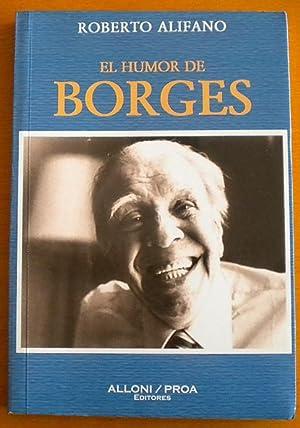 El humor de Borges: Alifano Roberto